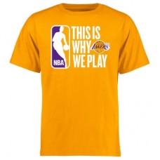 Los Angeles Lakers - This Is Why We Play NBA Tričko