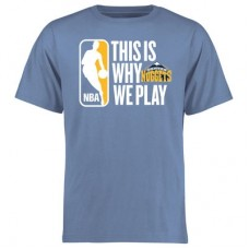 Denver Nuggets - This Is Why We Play NBA Tričko